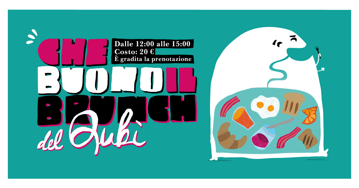 Brunch domenicale al QuBì - 08/12/2019 dalle ore 12:00 alle ore 15:00
